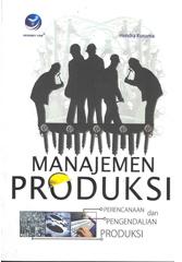 Manajemen Produksi Perencanaan Dan Pengendalian Produksi