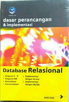 Dasar perancangan & implementasi database relasional