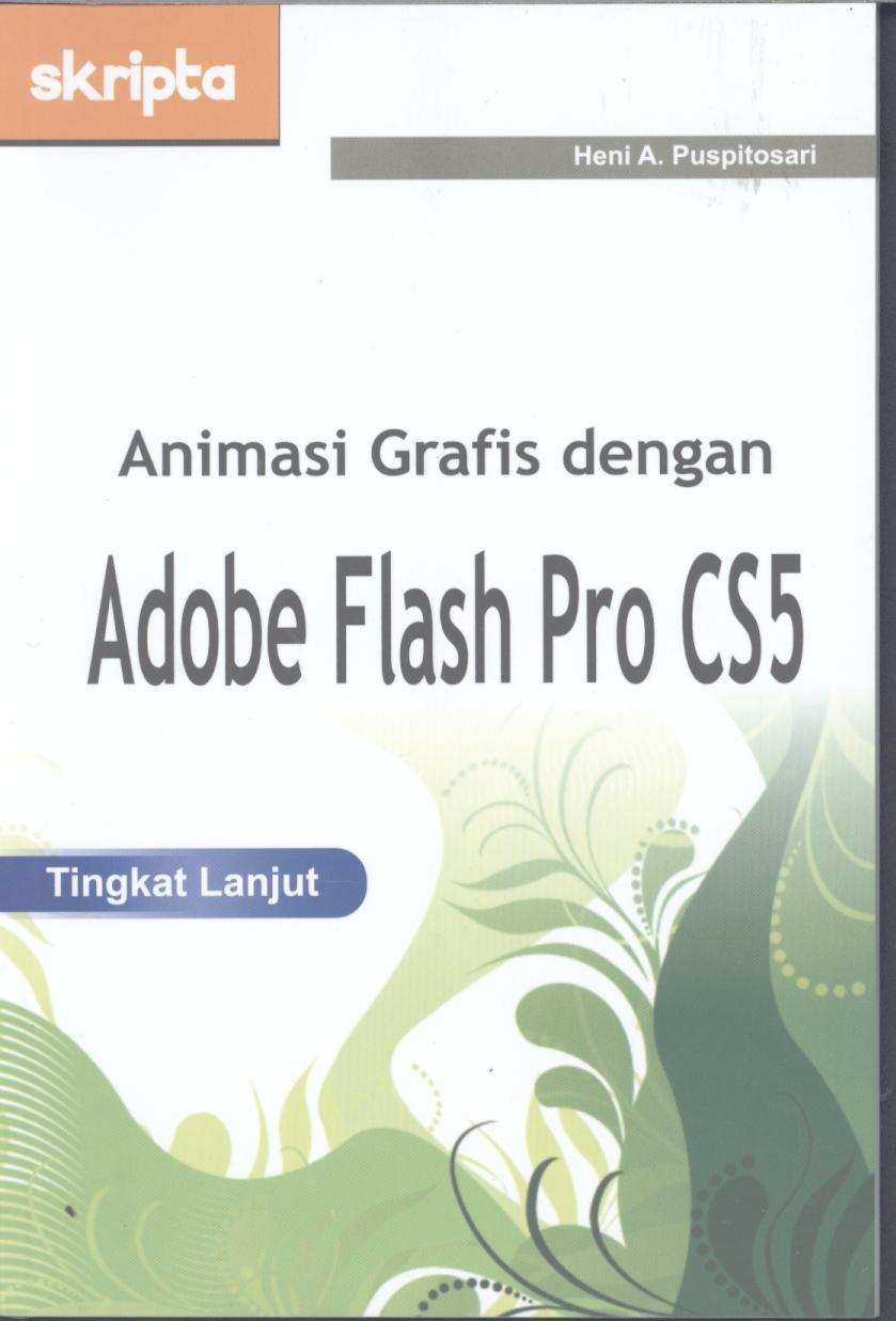 Animasi grafis dengan adobe flash pro cs5