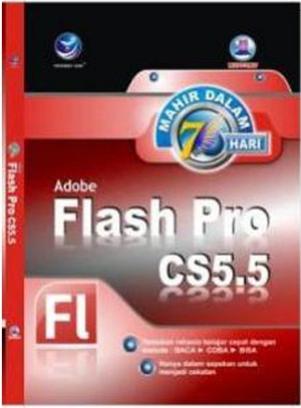 Mahir dalam 7 hari adobe flash pro cs5.5