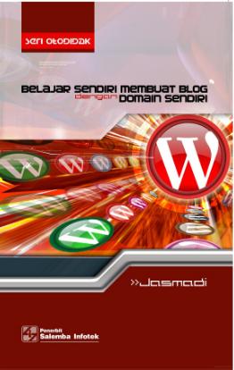 Belajar sendiri membuat blog dengan domain sendiri