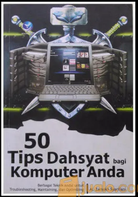 50 Tips dahsyat bagi komputer anda