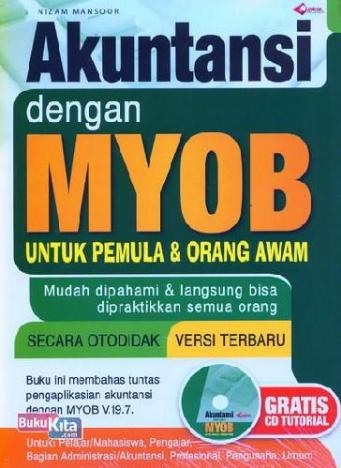 Akuntansi dengan MYOB untuk pemula & orang awam