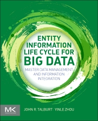 Entity information life cycle for big data : master data management and information integration