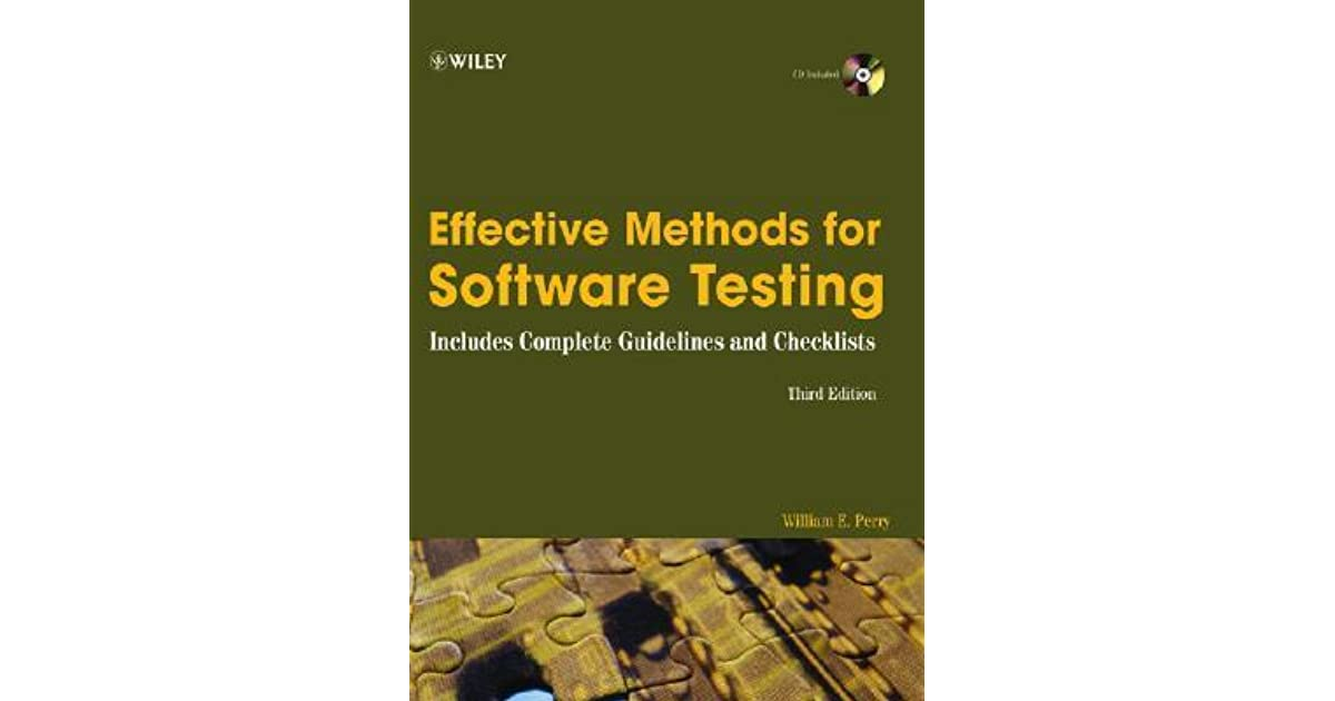 Effective methods for software testing : includes complete guidelines and checklists